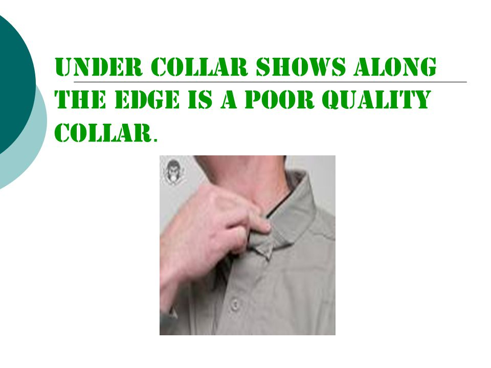 Under collar shows along the edge is a poor quality collar.