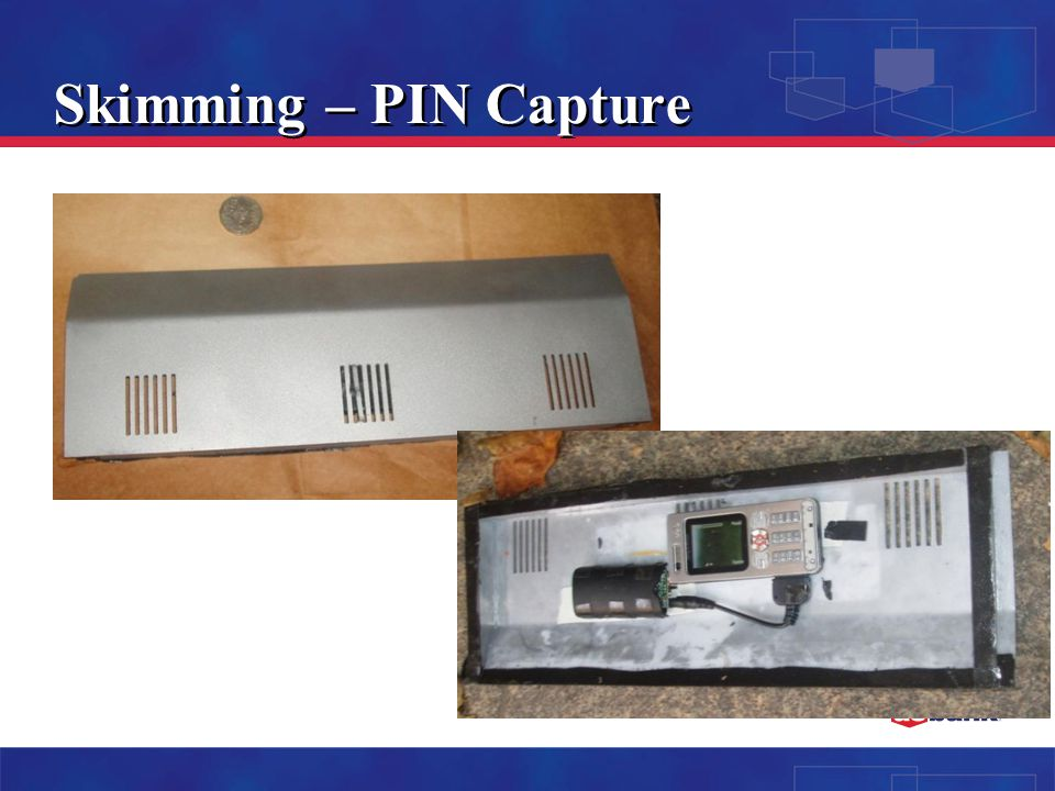 Skimming – PIN Capture