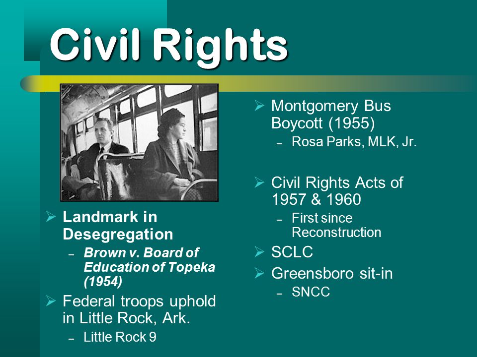 Civil Rights  Landmark in Desegregation – Brown v.