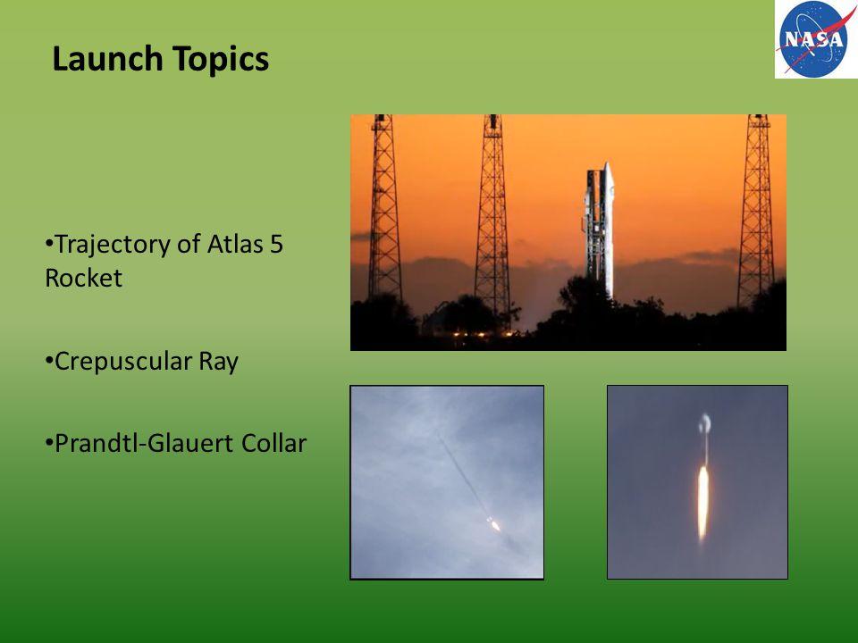 Launch Topics Trajectory of Atlas 5 Rocket Crepuscular Ray Prandtl-Glauert Collar