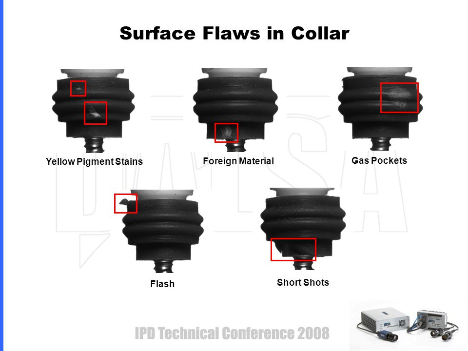 Surface Flaws in Collar Yellow Pigment Stains Foreign Material Gas Pockets Flash Short Shots
