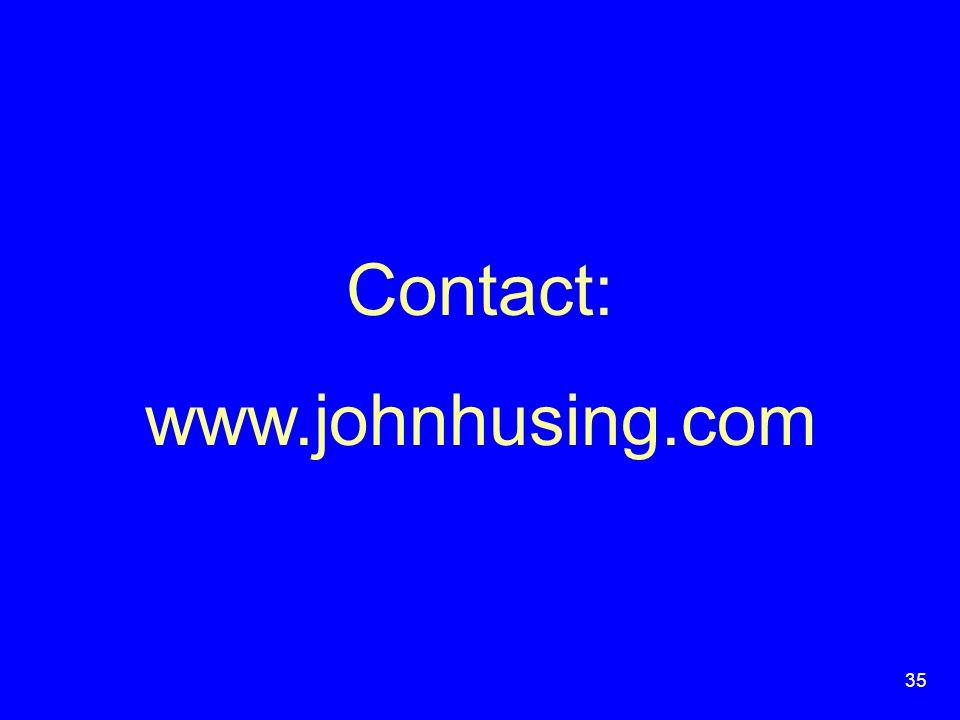 35 Contact: www.johnhusing.com