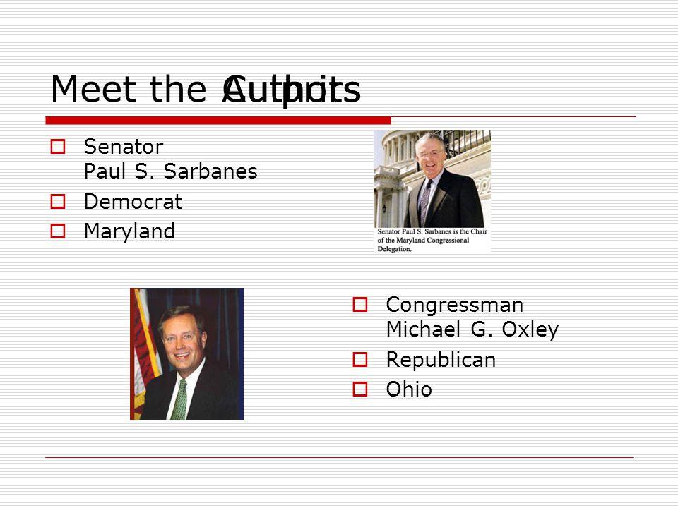 Meet the  Senator Paul S. Sarbanes  Democrat  Maryland  Congressman Michael G.