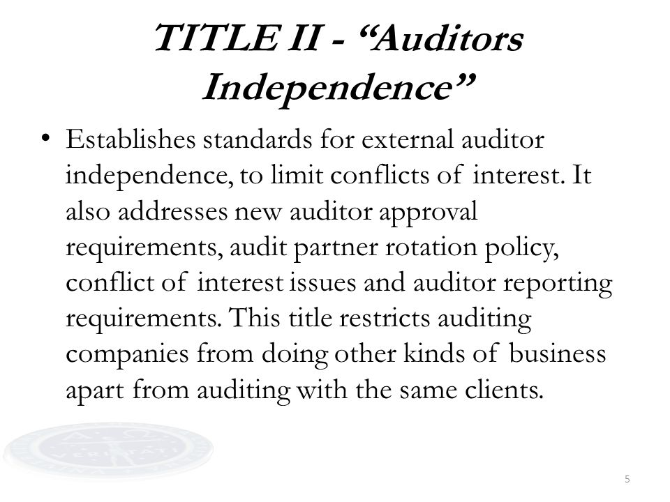 6 TITLE III - Corporate Responsibility This title mandates that senior executives take individual responsibility for the accuracy and completeness of corporate financial reports.
