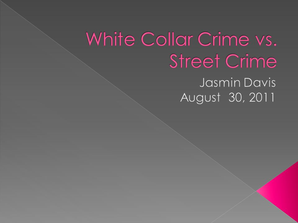  White-collar crime tends to be made up of complex, sophisticated, and relatively technical actions.