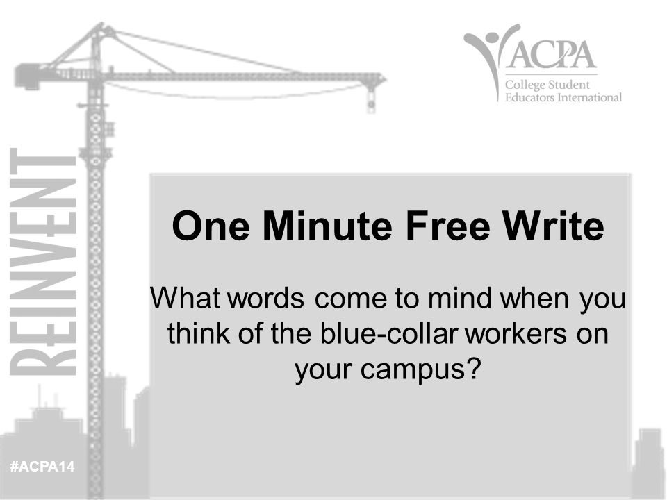 #ACPA14 Discuss in small groups. Anyone care to share with the entire group? Free Write Share