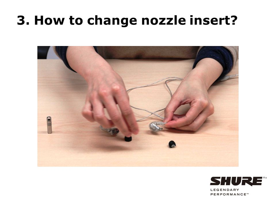 3. How to change nozzle insert?