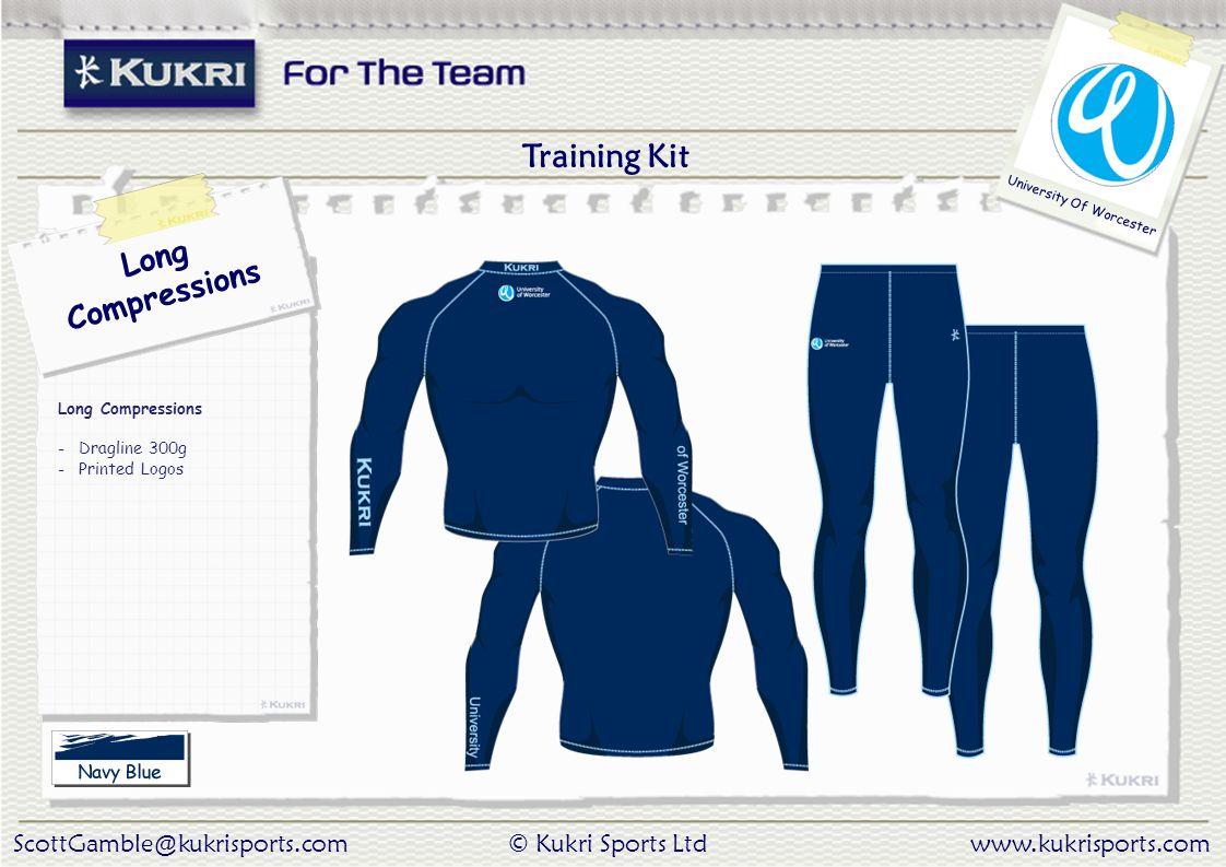 ScottGamble@kukrisports.com© Kukri Sports Ltdwww.kukrisports.com University Of Worcester Long Compressions Long Compressions - Dragline 300g - Printed Logos Training Kit
