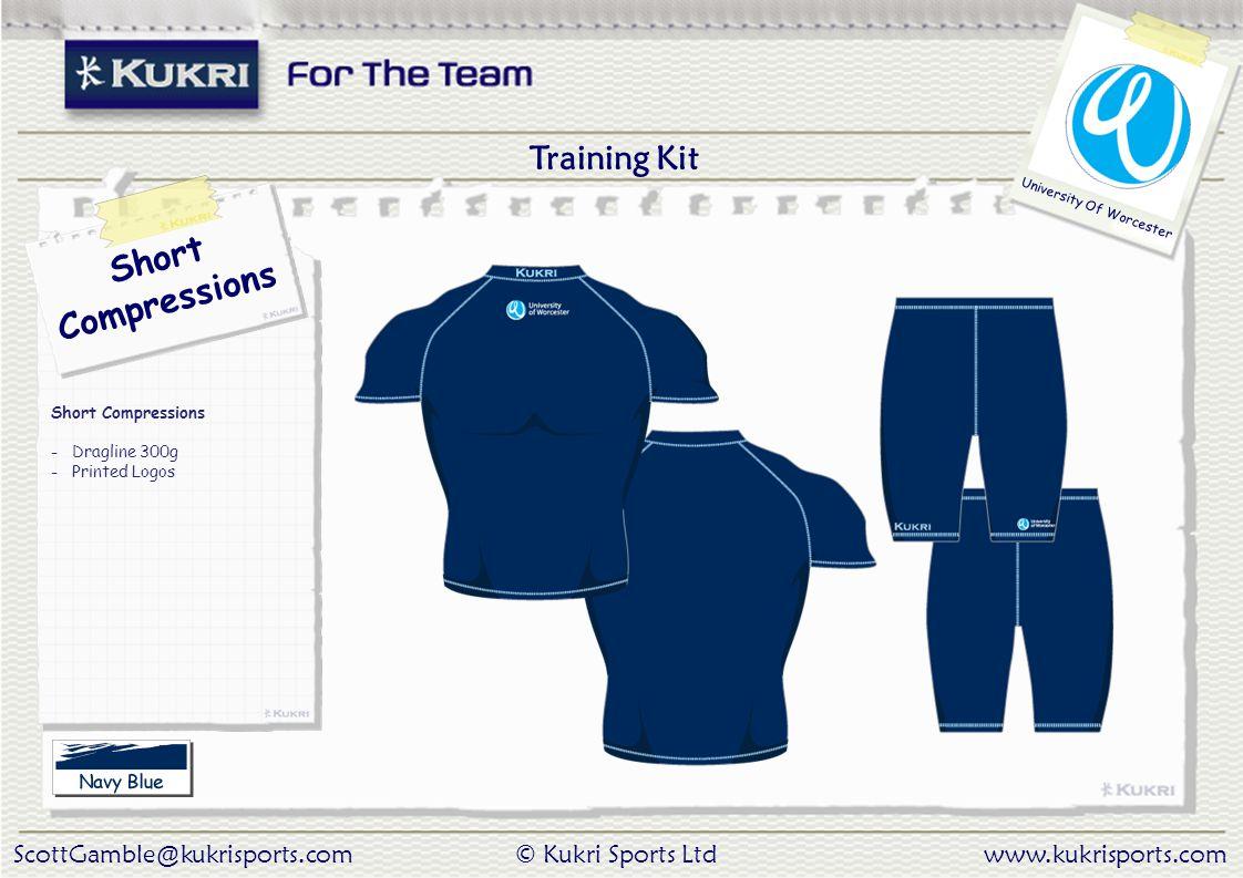 ScottGamble@kukrisports.com© Kukri Sports Ltdwww.kukrisports.com University Of Worcester Short Compressions - Dragline 300g - Printed Logos Training Kit