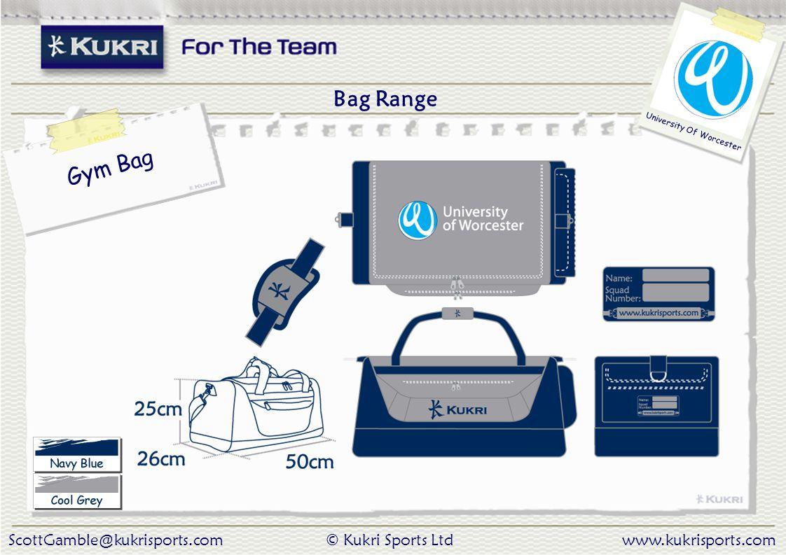 ScottGamble@kukrisports.com© Kukri Sports Ltdwww.kukrisports.com University Of Worcester Bag Range Gym Bag