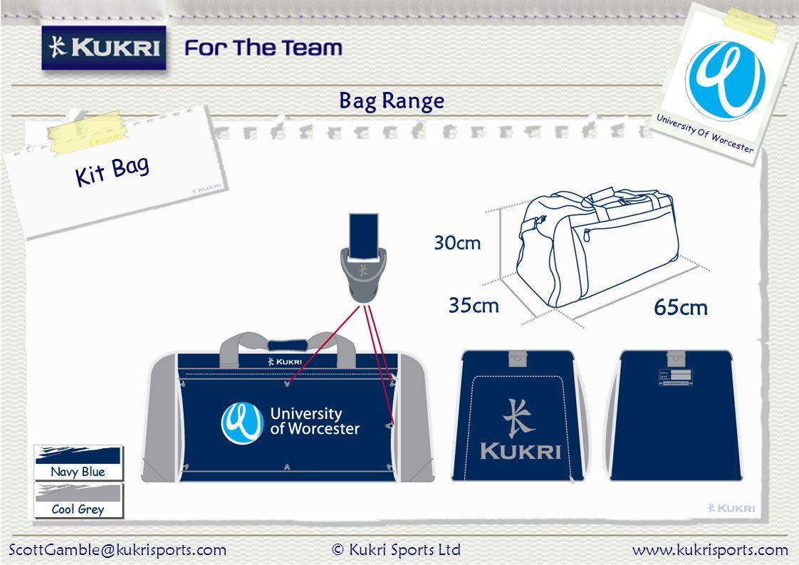 ScottGamble@kukrisports.com© Kukri Sports Ltdwww.kukrisports.com University Of Worcester Bag Range Kit Bag