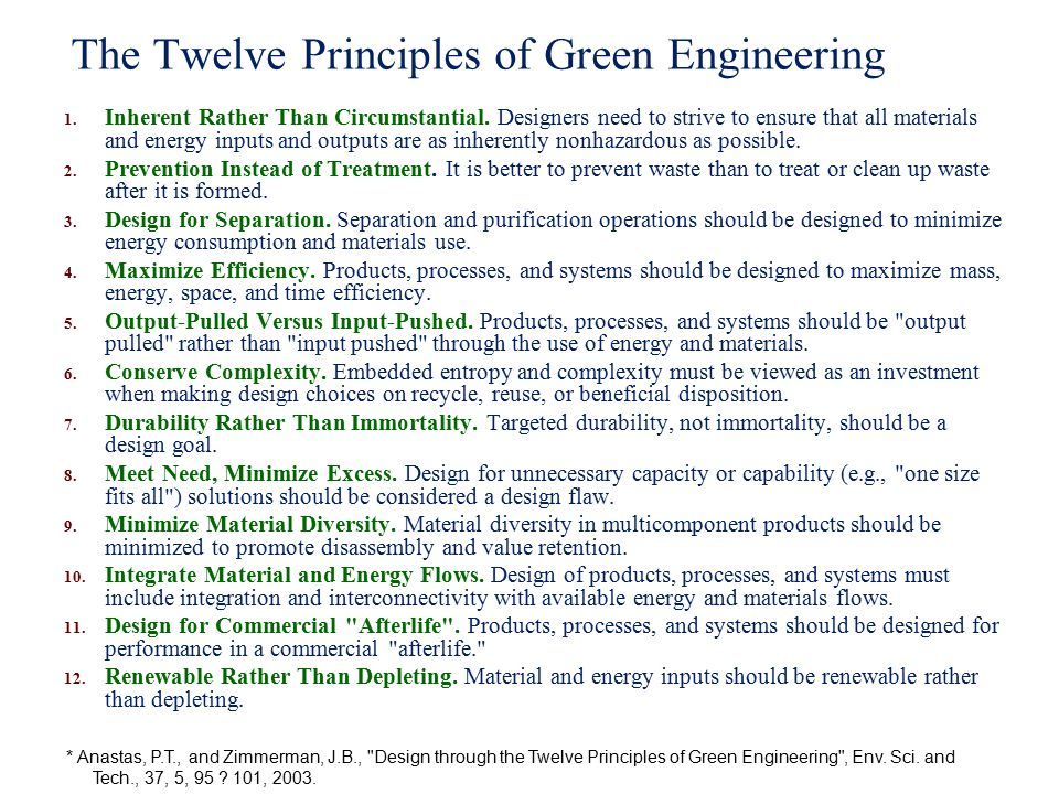 The Twelve Principles of Green Engineering 1. Inherent Rather Than Circumstantial.
