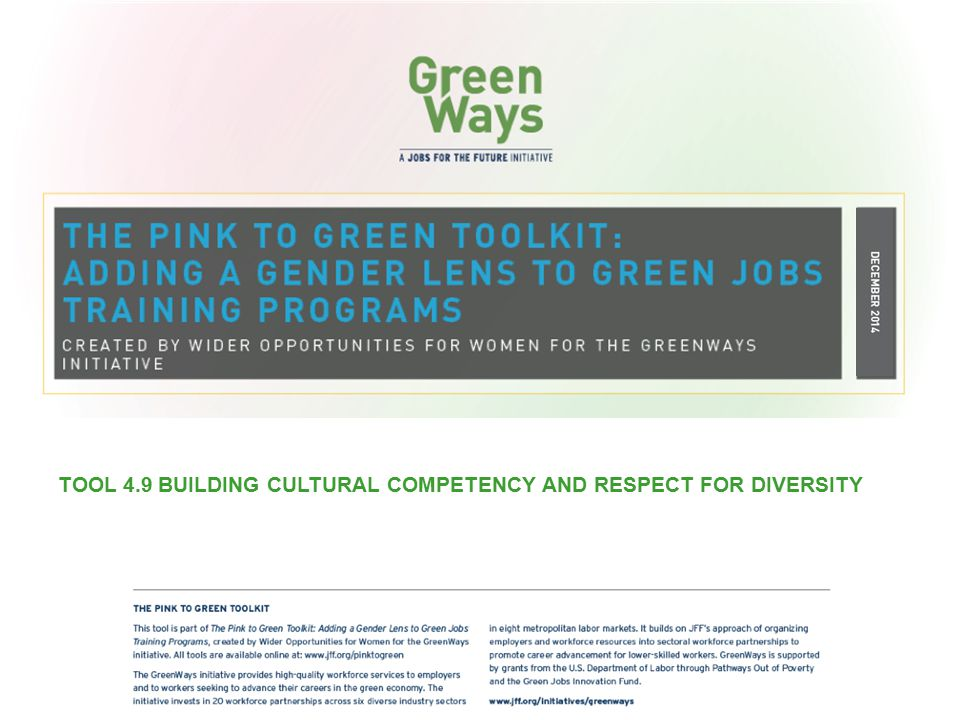 TOOL 4.9 BUILDING CULTURAL COMPETENCY AND RESPECT FOR DIVERSITY