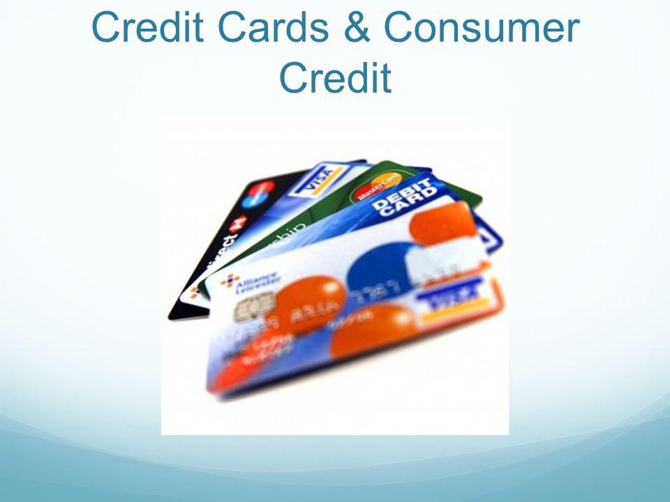 Credit Cards & Consumer Credit