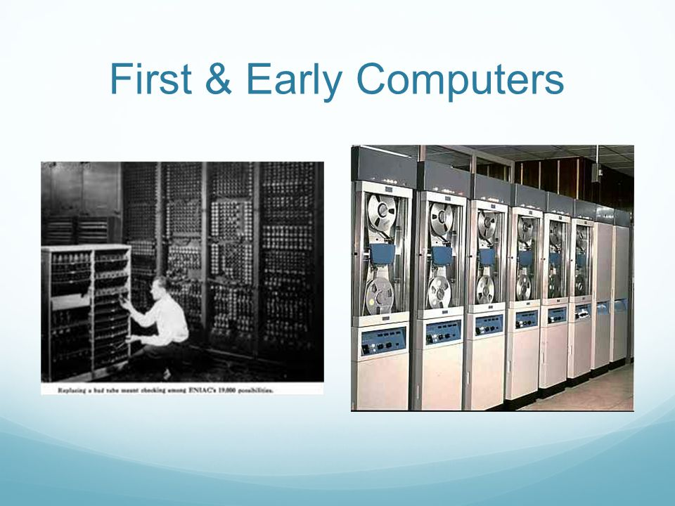 First & Early Computers