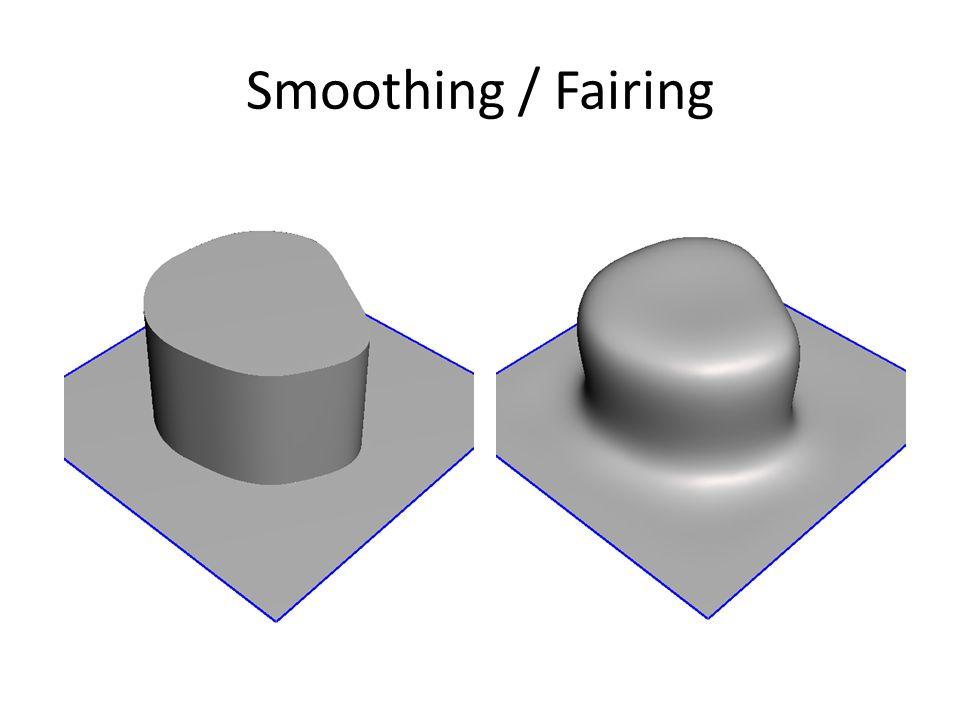 Smoothing / Fairing