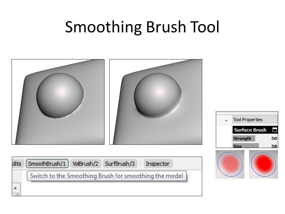 Smoothing Brush Tool