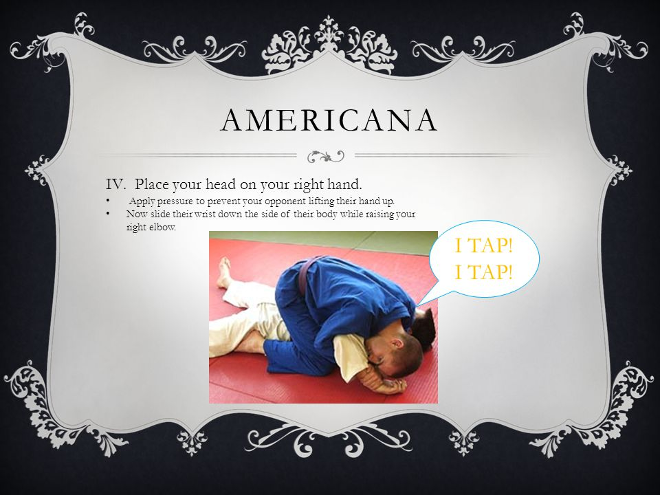 AMERICANA III.Right hand under your opponents left bicep. Grab your left wrist. Use the same cupping technique as before.