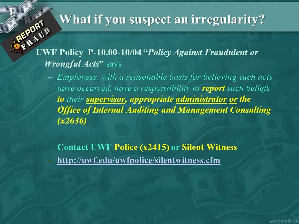 What if you suspect an irregularity.