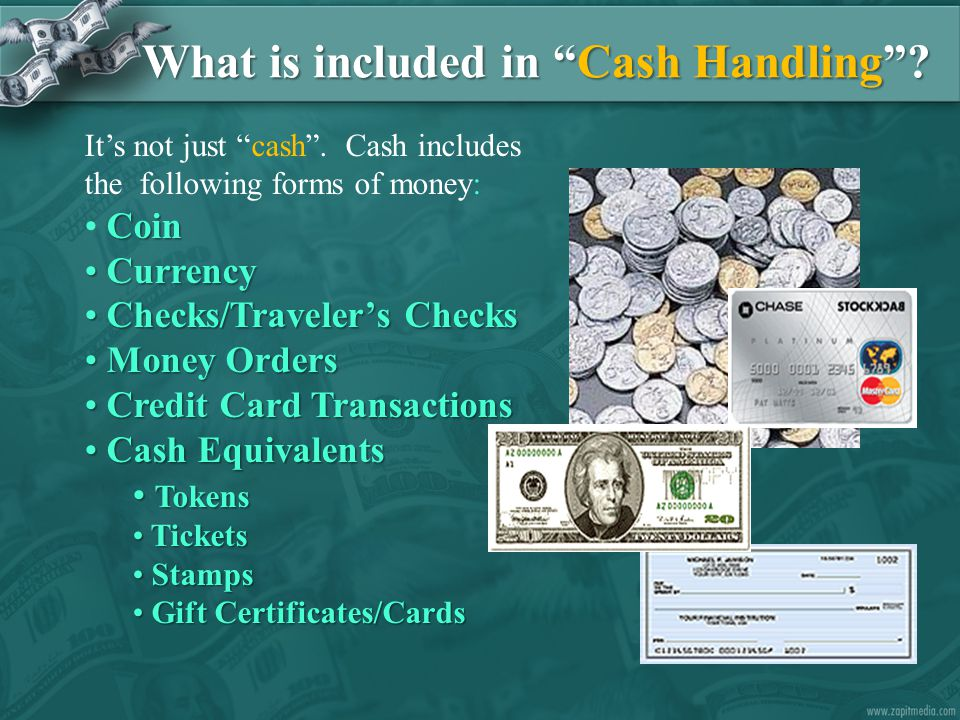 What is included in Cash Handling . It's not just cash .