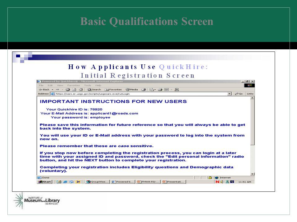Basic Qualifications Screen