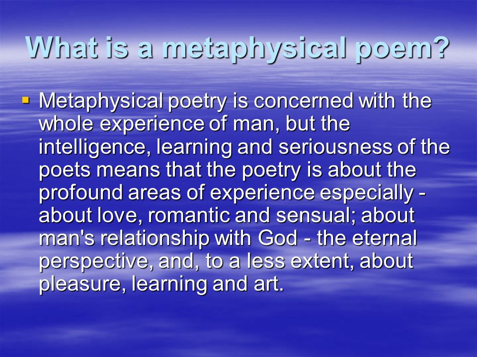 What is a metaphysical poem.