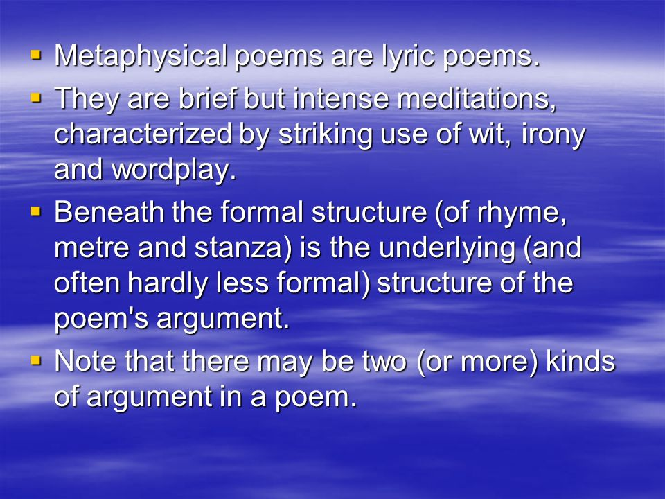  Metaphysical poems are lyric poems.