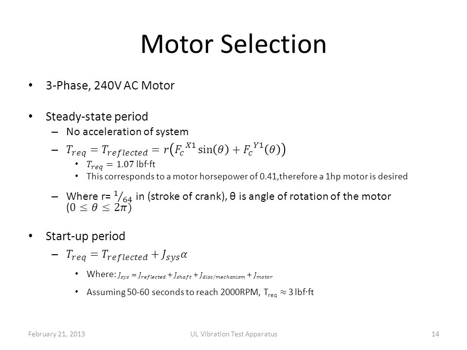 Motor Selection February 21, 2013UL Vibration Test Apparatus14