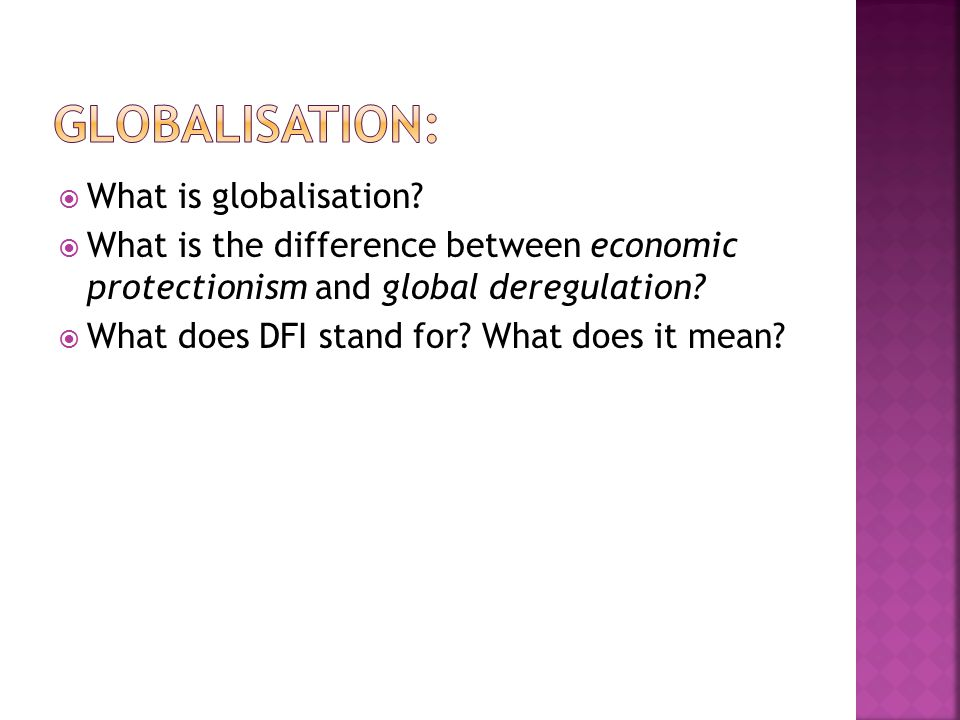  What is globalisation.