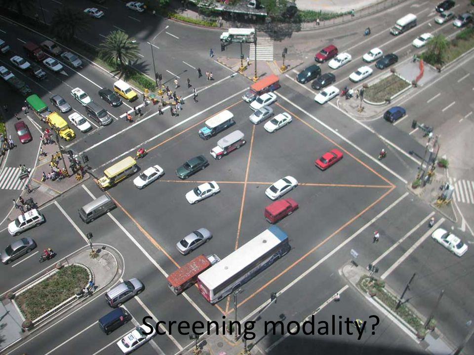 Screening modality
