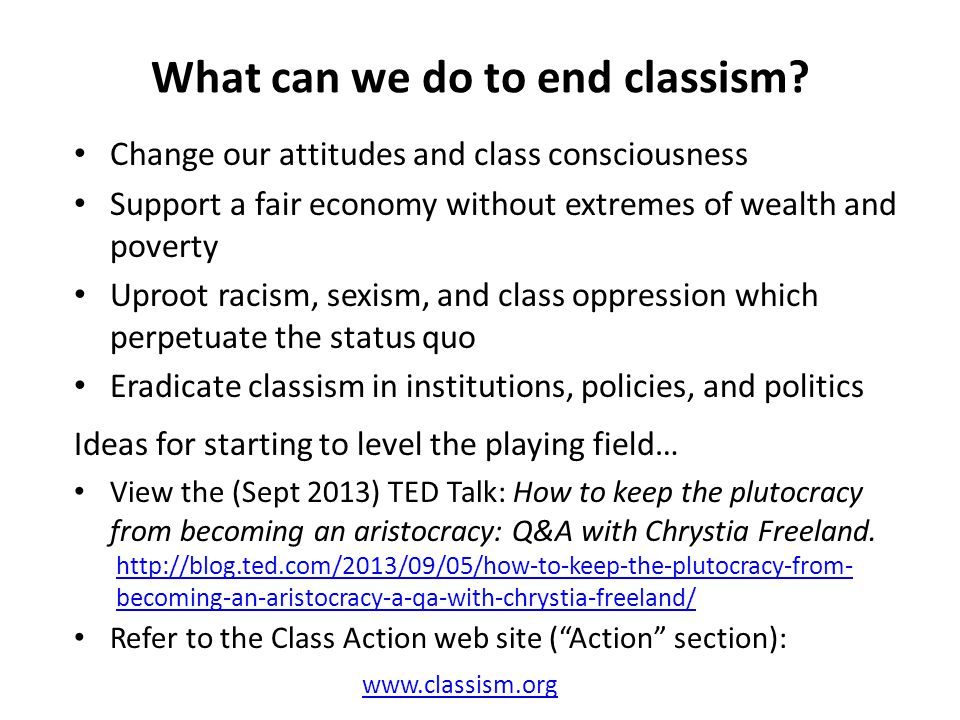 What can we do to end classism.