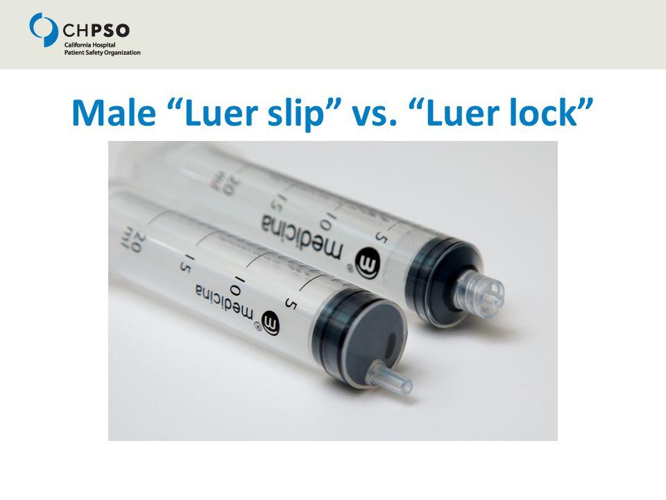 Male Luer slip vs. Luer lock