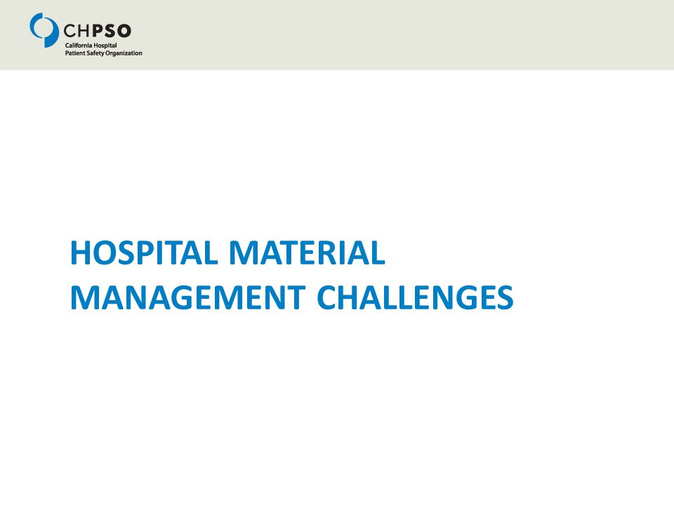 HOSPITAL MATERIAL MANAGEMENT CHALLENGES