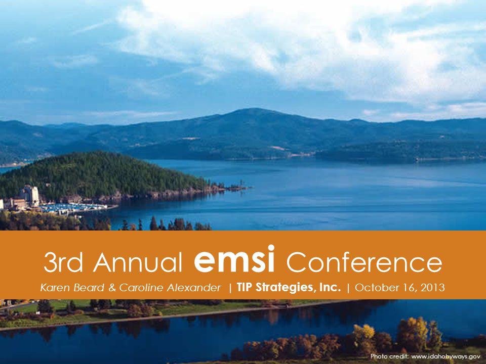 3rd Annual emsi Conference Karen Beard & Caroline Alexander | TIP Strategies, Inc.