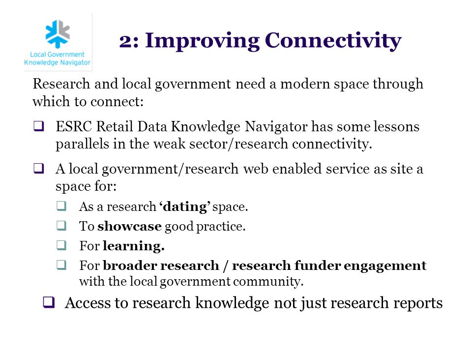 Research and local government need a modern space through which to connect:  ESRC Retail Data Knowledge Navigator has some lessons parallels in the w