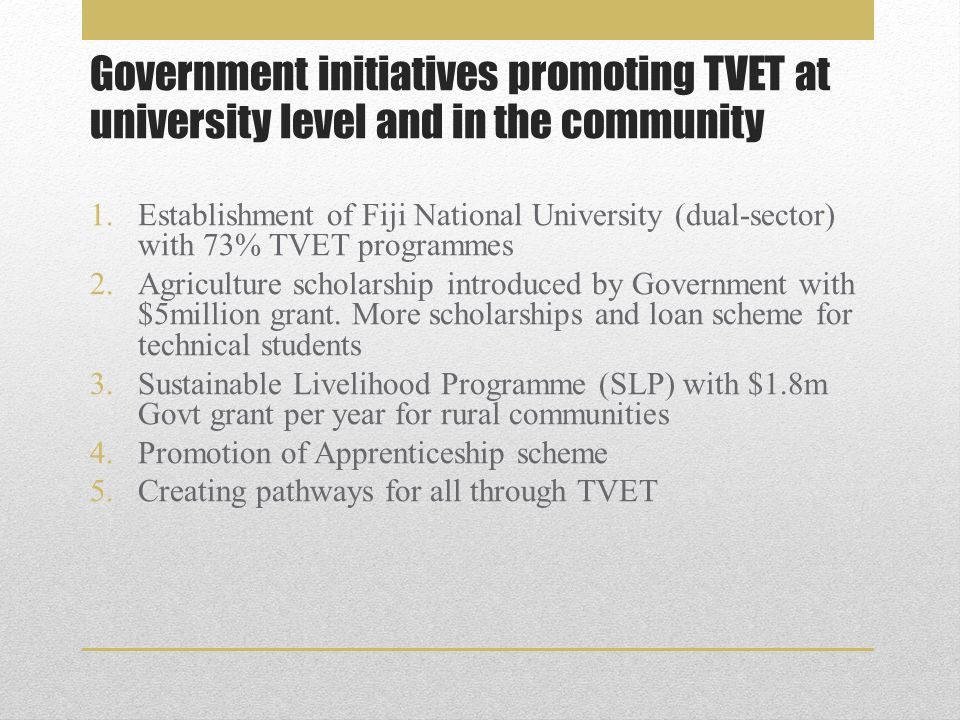 Pathways through TVET @ FNU Primary school level SUSTAINABLE LIVELIHOOD PROGRAMME Forms 5&6 BASIC EMPLOYMENT SKILLS TRAINING Form 7 FNU FRANCHISE COURSE FNU QUALIFICATIONS CERT, DIPLOMA, DEGREE Forms 3&4 FNU TRADE TEST Employment, Self employment Higher Training & Qualifications
