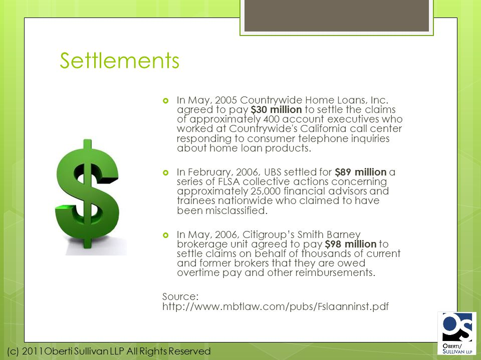 (c) 2011Oberti Sullivan LLP All Rights Reserved Settlements  In May, 2005 Countrywide Home Loans, Inc.