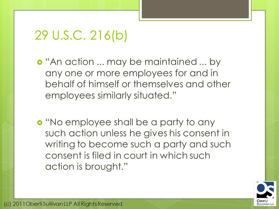 (c) 2011Oberti Sullivan LLP All Rights Reserved 29 U.S.C.