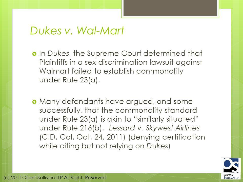 (c) 2011Oberti Sullivan LLP All Rights Reserved Dukes v.