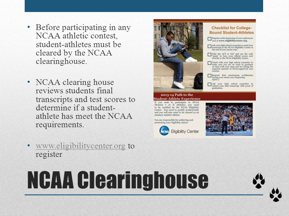 NCAA Clearinghouse Before participating in any NCAA athletic contest, student-athletes must be cleared by the NCAA clearinghouse. NCAA clearing house