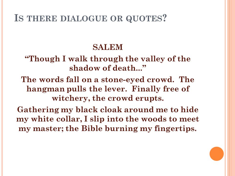 I S THERE DIALOGUE OR QUOTES .