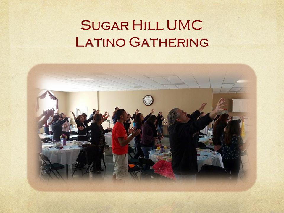 Sugar Hill UMC Latino Gathering
