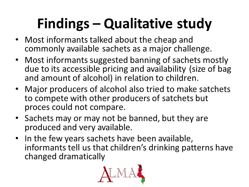 Findings – Qualitative study Most informants talked about the cheap and commonly available sachets as a major challenge. Most informants suggested ban