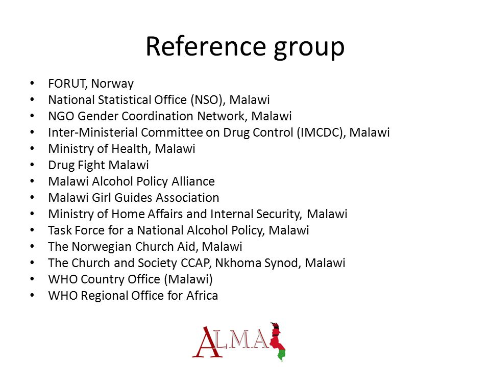 Reference group FORUT, Norway National Statistical Office (NSO), Malawi NGO Gender Coordination Network, Malawi Inter-Ministerial Committee on Drug Co