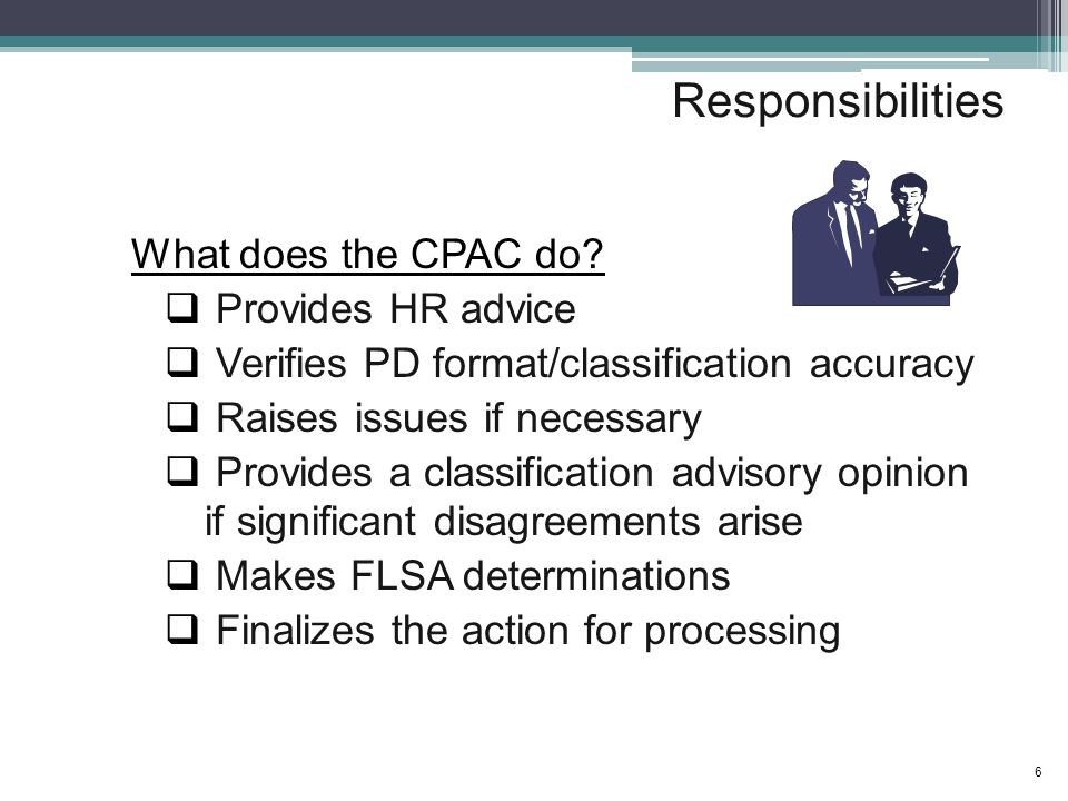 Responsibilities What does the CPAC do.
