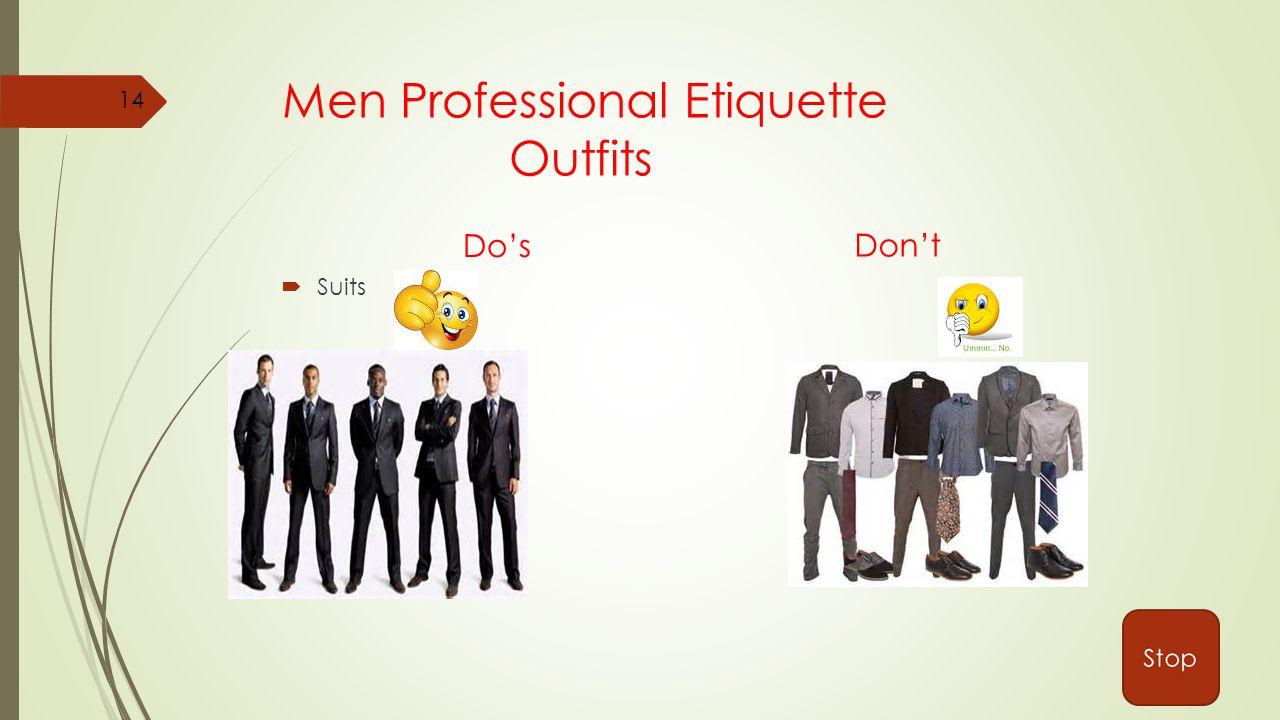 Men Professional Etiquette Outfits Do's  Suits Don't 14
