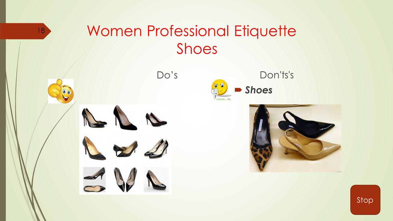 Women Professional Etiquette Shoes Do's Don ts s  Shoes 18