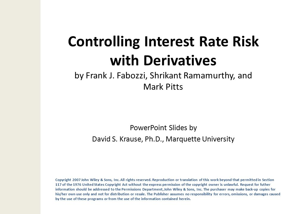 Controlling Interest Rate Risk with Derivatives by Frank J.