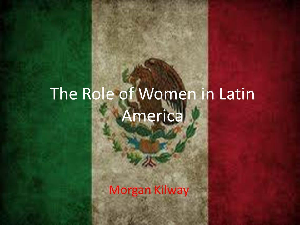 Religion and Gender Roles in Latin America Jill Pastunink