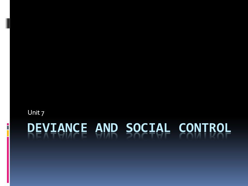 Deviance – behavior that differs from social norms.